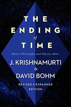 The Ending of Time: Where Philosophy and Physics Meet by Jiddu Krishnamurti http://www.amazon.com/dp/0062360973/ref=cm_sw_r_pi_dp_WTXcwb0YFZ5KF