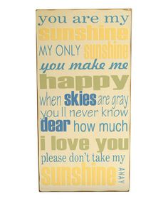 Take a look at this Cream & Yellow 'You Are My Sunshine' Wall Art by Vinyl Crafts on #zulily today!