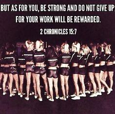 be strong Cheer Coaches, Cheer Mom, 2 Chronicles 15 7, Braid Headband, Cheer Quotes, Cheer Stuff, School Spirit, Dance Moms, Team Building