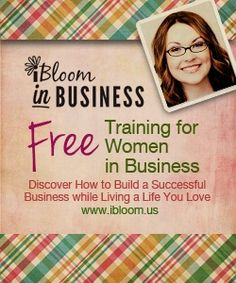 iBloom in Business: FREE Training for Women in Business - iBloom  Register for a FREE 2 Part Training Series! March 27 & April 2 (will be recorded) http://ibloom.co/ibloom-in-business-free-training/ women in business, women business owners