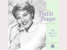 The Patti Page Collection: The Mercury Years, Vol. 2 By Patti Page Very Good Condition Continuing her grand success at Mercury Records, 'The Singing Rage. Move Song, Patti Page, Tennessee Waltz, Silly Songs, Mercury Records, 60s Music, Old School Music, Rock Concert, Pop Singers