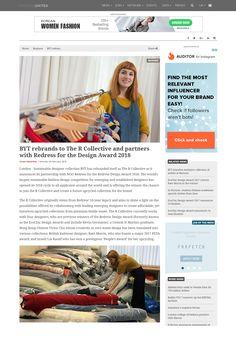 """BYT rebrands to The R Collective and partners with Redress for the Design Award 2018"" - FashionUnited UK, Feb 2018 #sustainablefashion #ECDA  #EcoChicDesignAwards #getredressed #RedressDesignAward #RDA"