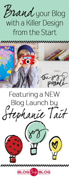 NEW BLOG LAUNCH by Stephanie Tait!  She shares with us how she branded her site to represent her style, and make her blog launch a great success!