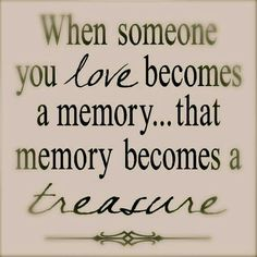 """when someone u love becomes a memory. that memory becomes a treasure. people you love can slip away, but the memories you shared with them will always be a part of your life. - via """"The only way is up"""" In Loving Memory Quotes, Loss Of A Loved One Quotes, Love Memories Quotes, In Loving Memory Tattoos, Missing Quotes, Sweet Memories, Be My Hero, Youre My Person, Jack Kerouac"""