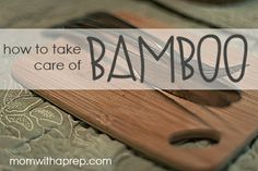 How to Take Care of Bamboo Kitchen Tools | Mom with a Prep