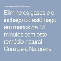 Elimine os gases e o inchaço do estômago em menos de 15 minutos com este remédio natural | Cura pela Natureza
