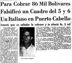 Un italiano falsificó un cuadro del 5 y 6 para cobrar 86 mil bolívares en Puerto Cabello. Publicado el 1 de julio de 1955.