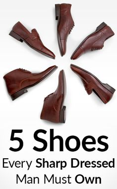 Top Five Dress Shoes For Sharp Dressed Men