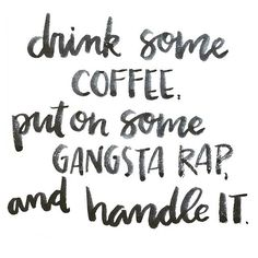 Nothing could be more relevant to my life right now. ☕️✖️✖️