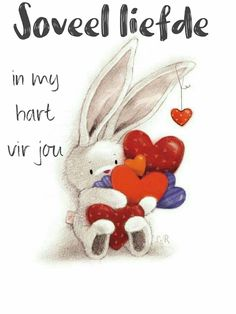 Liefde 💖 Love Is Cartoon, Love Quotes For Him Romantic, Happy Birthday Meme, Birthday Wishes, Love Dare, Afrikaanse Quotes, Goeie More, Valentines Mugs, Morning Greetings Quotes