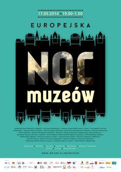 Noc Muzeów 2014, proj. J. Michniewska;
