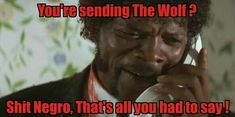 Pulp Fiction The Wolf meme Pulp Fiction Quotes, Wolf Meme, Mister Wolf, Samuel Jackson, Happy Pictures, Movies Showing, Movie Quotes, Hollywood, Humor