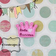 God's Princess Crown Digital ITH Feltie Embroidery Design From Miss Meggie Designs