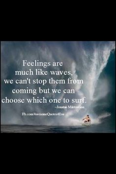 Waves are like emotions