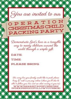 Operation Christmas Child Packing Party Invitations//What a great way to have a meaningful kick off to the holiday season. Who cares about white elephant anyway... :)