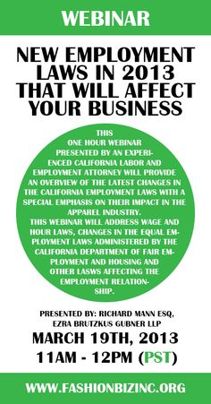 Webinar: New #Employment #Laws in 2013 That Will Affect Your #Business | http://fashionbizinc.org/index.php?option=com_civicrm=civicrm/event/info=1=1013