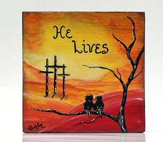 He Lives Wood Sign Original Painting Christian Wood Art Bird Painting Love Birds Painting Christian Wood Decor Religious Gift for Christian He Lives Wood Sign Original Painting by LindaFehlenGallery on Etsy Christian Paintings, Christian Art, Love Birds Painting, Diy Painting, Easter Art, Easter Decor, Easter Peeps, Happy Easter, Easter Paintings