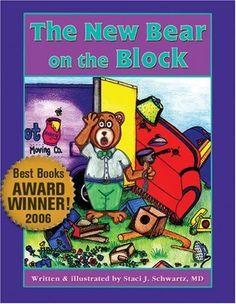 The New Bear on the Block von Staci J., M.D. Schwartz