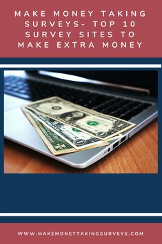 Learn how to make money taking surveys in your spare time? Surveys for Money, Take Surveys for Money, Paid Surveys