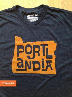 Portlandia, Portland Oregon  Cotton Poly Blend Shirt by Studio 513, $23.00