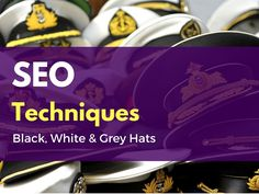 Black Hat, White Hat and Grey Hat SEO Techniques and Tricks White Hat Seo, Black Hat Seo, Lean Kanban, Seo Techniques, Grey Hat, Hats, Blog, Hat, Blogging