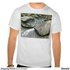 Stepping Stones T-shirt!  #photography #zazzle #store #nature  This represents a whole line of products!  http://www.zazzle.com/dww25921*