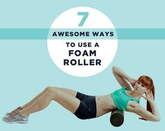Knock out muscle pain with the foam roller.