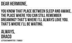 Dear Hermione, // Always, Draco // #harrypotter