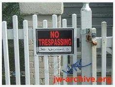 No Trespassing JW's Welcome