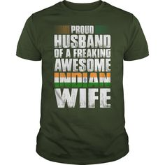 This Shirt Makes A Great Gift For You And Your Family.  indian proud husband of a awesome indian wife tshirt .Ugly Sweater, Xmas  Shirts,  Xmas T Shirts,  Job Shirts,  Tees,  Hoodies,  Ugly Sweaters,  Long Sleeve,  Funny Shirts,  Mama,  Boyfriend,  Girl,  Guy,  Lovers,  Papa,  Dad,  Daddy,  Grandma,  Grandpa,  Mi Mi,  Old Man,  Old Woman, Occupation T Shirts, Profession T Shirts, Career T Shirts,