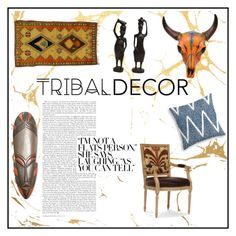 """""""Tribaal Decor"""" by sneakersoverheels ❤ liked on Polyvore featuring interior, interiors, interior design, home, home decor, interior decorating, Palecek, NOVICA and tribaldecor"""