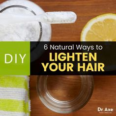 How to lighten your hair - Dr. Axe http://www.draxe.com #health #keto #holistic #natural #recipe