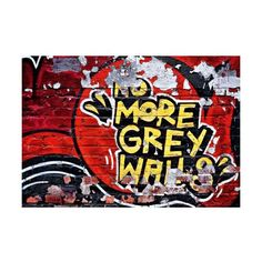 Brewster DM126 No More Grey Walls Wall Mural No More Grey Walls Home ($116) ❤ liked on Polyvore featuring home, home decor, wall art, murals, no more grey walls, wallpaper, gray wall art, interior wall decor, wall murals and inspirational wall art
