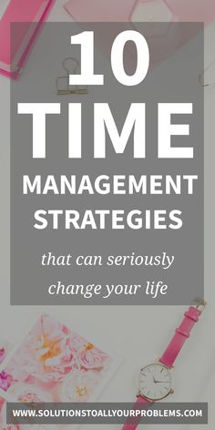 10 best time management strategies that have totally changed my life! Time Management Strategies, Good Time Management, Online Budget, How To Get, How To Plan, Change My Life, Getting Things Done, Keep It Cleaner, Self Improvement