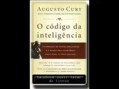AUDIOLIVRO  O Código da Inteligência   Augusto Cury