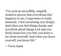 { HSP | INFP } I feel everything very deeply, albeit I may not always show it.