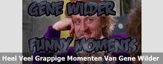Heel Veel Grappige Momenten Van Gene Wilder