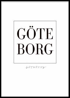 Göteborg poster. Göteborg texttavla. Poster med texten Göteborg i stora bokstäver. Den här stilrena postern med sveriges framsida är lika enkel som snygg! www.desenio.se