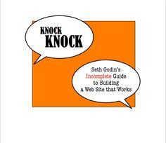 Knock Knock by Seth Godin. Free eBook is available: http://www.sethgodin.com/sg/downloads/knockknock.pdf