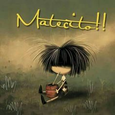 Matecito !! ☕ Love Mate, American Drinks, Funny Illustration, Foto Art, Beautiful Dream, Doll Hair, Memes, Pictures, Spanish Quotes