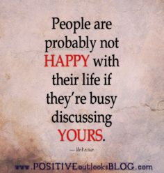 People are probably not happy with their life if they're busy discussing yours. People Quotes, True Quotes, Motivational Quotes, Funny Quotes, Inspirational Quotes, Qoutes, Quotable Quotes, Positive Quotes, Crab Mentality Quotes