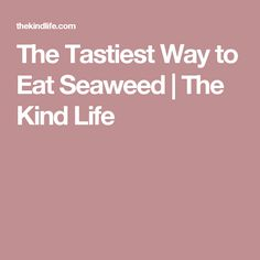 I can't believe I forgot about seaweed salad. I don't know what I was thinking! I haven't made it in eight years or something, but I used to make it. Seaweed Salad Recipes, Sea Weed Recipes, Mad, Tasty, Life