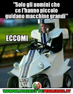 """""""Solo gli uomini che ce l'hanno piccolo guidano macchine grandi"""" :D (www.VignetteItaliane.it)"""