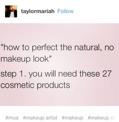 "This brutally honest truth behind ""natural"" makeup: 