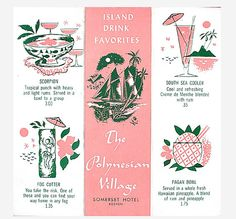 Drink menu from the Polynesian Village. Pink & green vintage tiki - love it! Vintage Menu, Vintage Tiki, Vintage Travel, Vintage Posters, Vintage Hawaiian, Vintage Art, Vintage Designs, Tiki Art, Tiki Tiki
