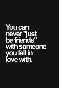 True, I fell in love with my first love an after we broke up I tried so desperately for us to be just friends but. It hurt too much to be just friends knowing deep down you have loved this person and you still do Now Quotes, Hurt Quotes, Words Quotes, Quotes To Live By, Sayings, Qoutes, Forget Me Quotes, My Heart Hurts Quotes, Sad Life Quotes