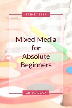 """With the goal being """"no overwhelm"""", I've prepared a very simple step by step list to create a mixed media piece using whatever you have in your art stash.   https://artplace.ca/mixed-media-beginners/"""