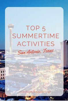 5 San Antonio Summer Activities that you'd be sad to miss! If you're headed down to Texas, you definitely want to repin this to your travel board.
