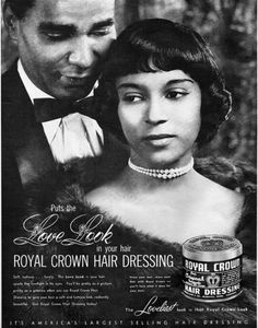 Royal Crown Hair Dressing Advertisement from Ebony Magazine, September, 1958 | Flickr - Photo Sharing! Description from flickr.com. I searched for this on bing.com/images
