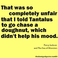 One of my absolute FAVORITE Percy Jackson quotes!